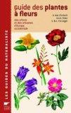 Guide des plantes à fleurs des arbres et des arbustes d'Europe occidentale