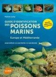Guide d'identification des poissons marins Europe et M�diterran�e