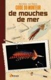 Guide du monteur de mouches de mer