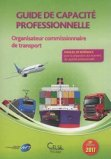 Guide de capacite professionnelle Organisateur commissionnaire de transport 2017
