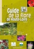 Guide de la flore de Haute-Loire Tome 2