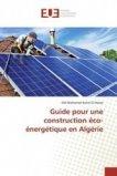 Guide pour une construction éco-énergétique en Algérie