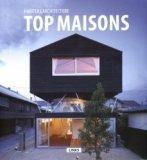 Habiter l'architecture : top maisons