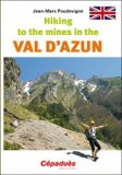 Hiking to the mines in the Val d'Azun
