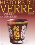 Histoire du verre Du Baroque aux Lumières