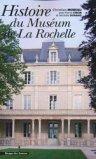 Histoire du Muséum de La Rochelle