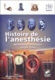 Histoire de l'anesth�sie