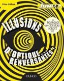 Illusions d 39 optique renversantes clive gifford - Livre illusion optique ...