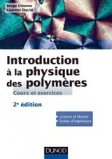 Introduction � la physique des polym�res