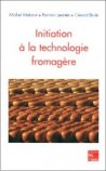 Initiation à la technologie fromagère