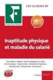 Inaptitude physique et maladie du salarié