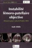 Instabilit� f�moro-patellaire objective