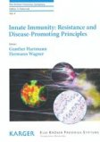 Innate Immunity : Resistance and Disease-Promoting Principales Vol 4