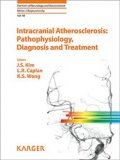 Intracranial Atherosclerosis: Pathophysiology, Diagnosis and Treatment