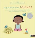 J'apprends a me relaxer (livre + cd)