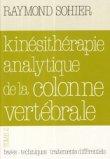 Kinésithérapie analytique de la colonne vertébrale Tome 2