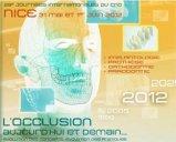 L'occlusion aujourd'hui et demain évolution des concepts, évolution des pratiques