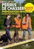 L'examen du permis de chasser 2017