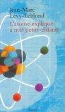 L'Atome expliqué à mes petits-enfants