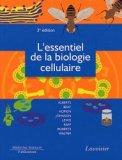 L'essentiel de la biologie cellulaire