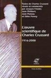 L'Oeuvre Scientifique de Charles Crussard 1916-2008