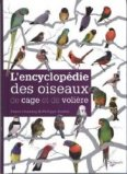 L'encyclop�die des oiseaux de cage et de voli�re