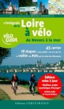 L'intégrale de la Loire à vélo de Nevers à la mer