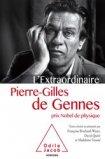 L'extraordinaire Pierre-Gilles de Gennes