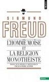L'Homme Mo�se et la religion monoth�iste