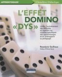 L'effet domino dys