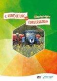 L'agriculture de conservation : témoignages