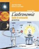 L'astronomie facile et amusante