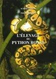 L'élevage du python royal