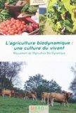 L'agriculture bio-dynamique : une culture du vivant