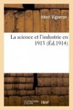 La science et l'industrie en 1913