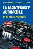 La maintenance automobile en 60 fiches pratiques