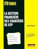 La gestion financière des chantiers de BTP