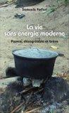 La vie sans énergie moderne