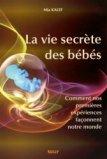 La vie secrète des bébés