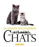 La grande encyclop�die des chats