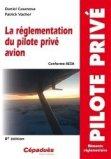 La réglementation du pilote privé avion