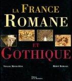 La France Romane et Gothique