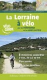 La Lorraine à vélo par les véloroutes et les voies vertes