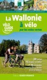 La wallonie a vélo par les voies vertes