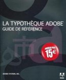 La typothèque Adobe Guide de référence