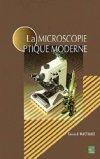 La microscopie optique moderne