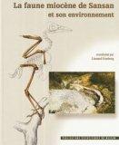 La faune miocène de Sansan et son environnement