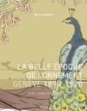 La belle époque de l' ornement Genève 1890-1920