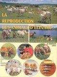 La reproduction des animaux d'élevage tome1