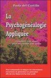La psychogénéalogie appliquée